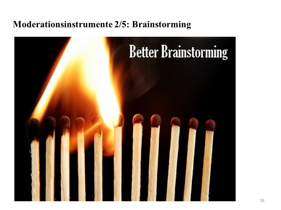 Moderationsinstrumente 2/5: Brainstorming 16