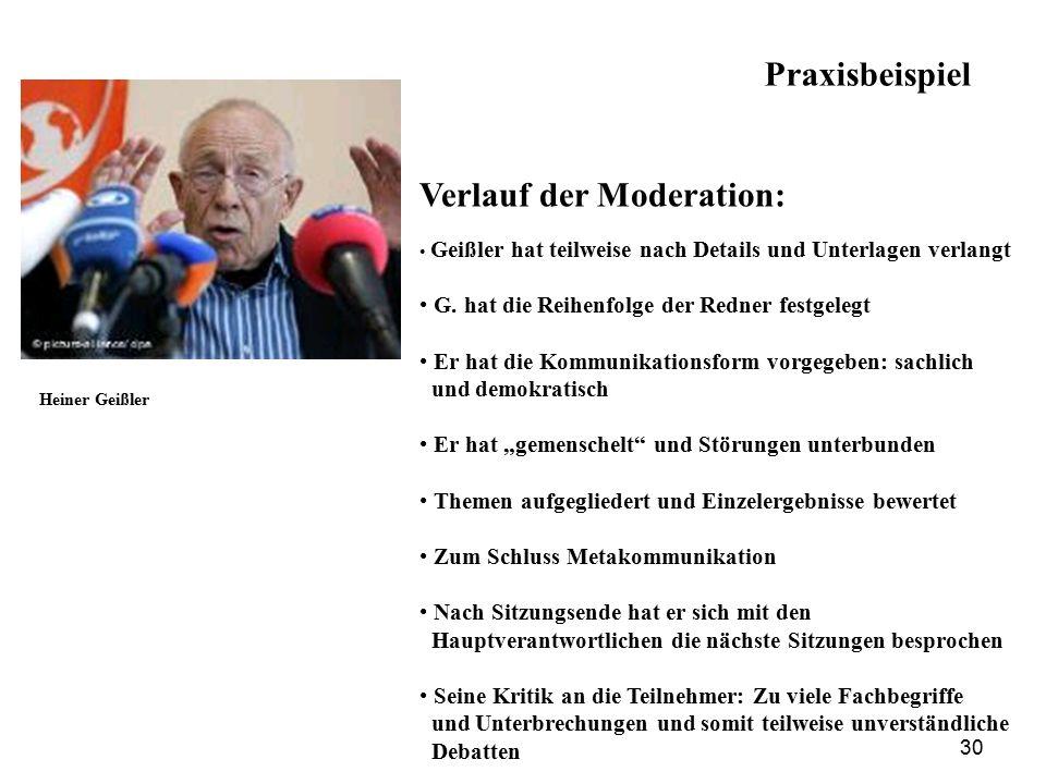 Verlauf der Moderation: Geißler hat teilweise nach Details und Unterlagen verlangt G.