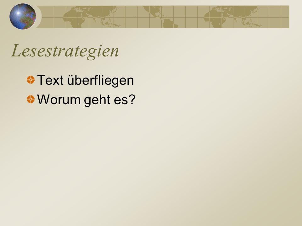 Lesestrategien Text überfliegen Worum geht es