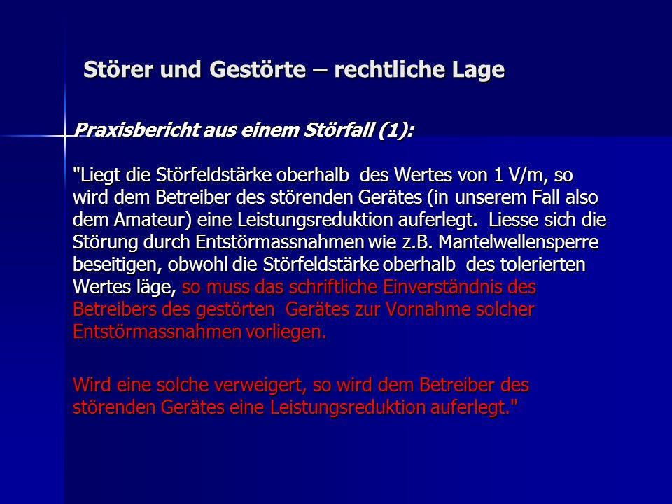 Störer und Gestörte – rechtliche Lage Praxisbericht aus einem Störfall (1):