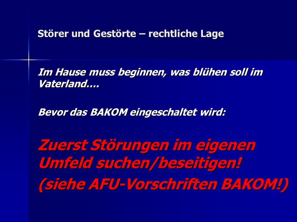 Störer und Gestörte – rechtliche Lage Im Hause muss beginnen, was blühen soll im Vaterland….