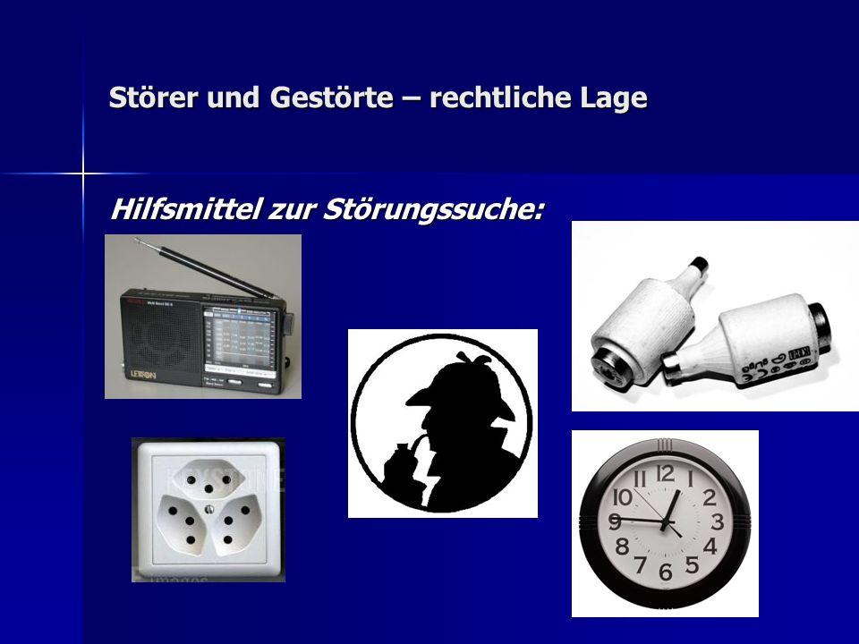 Störer und Gestörte – rechtliche Lage Hilfsmittel zur Störungssuche: