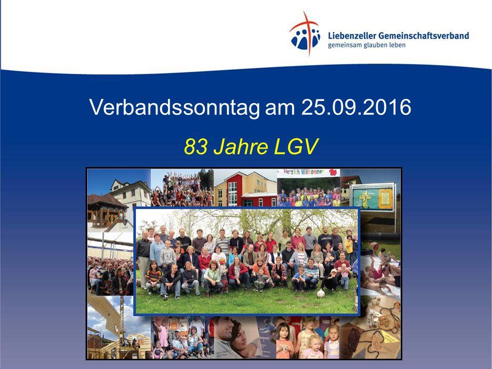 Verbandssonntag am 25.09.2016 83 Jahre LGV