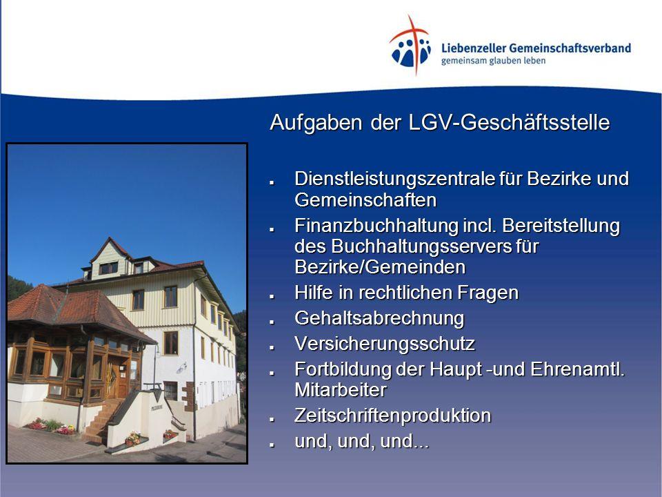 Aufgaben der LGV-Geschäftsstelle Dienstleistungszentrale für Bezirke und Gemeinschaften Dienstleistungszentrale für Bezirke und Gemeinschaften Finanzbuchhaltung incl.
