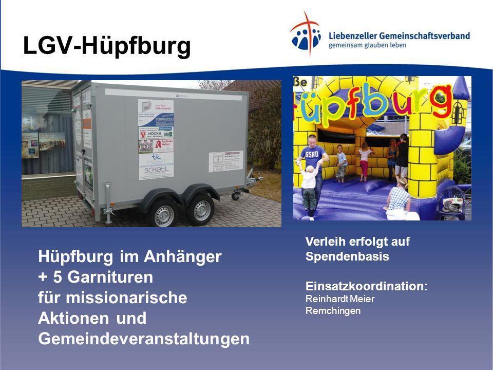 LGV-Hüpfburg Hüpfburg im Anhänger + 5 Garnituren für missionarische Aktionen und Gemeindeveranstaltungen Verleih erfolgt auf Spendenbasis Einsatzkoordination: Reinhardt Meier Remchingen