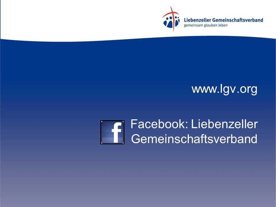 www.lgv.org Facebook: Liebenzeller Gemeinschaftsverband