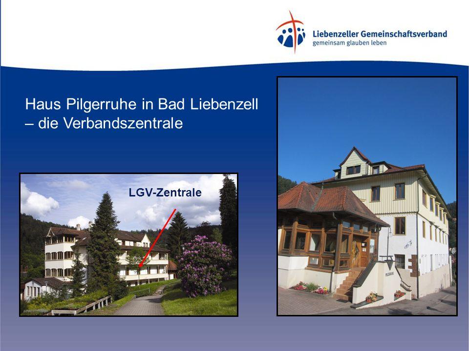 Haus Pilgerruhe in Bad Liebenzell – die Verbandszentrale LGV-Zentrale