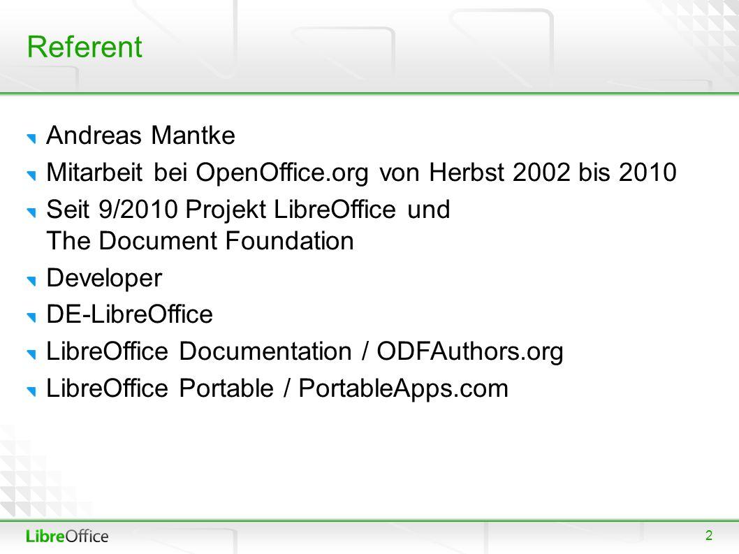 3 Inhalt Ein wenig zur Geschichte LibreOffice und The Document Foundation Features von LibreOffice Wo kann man mitmachen.