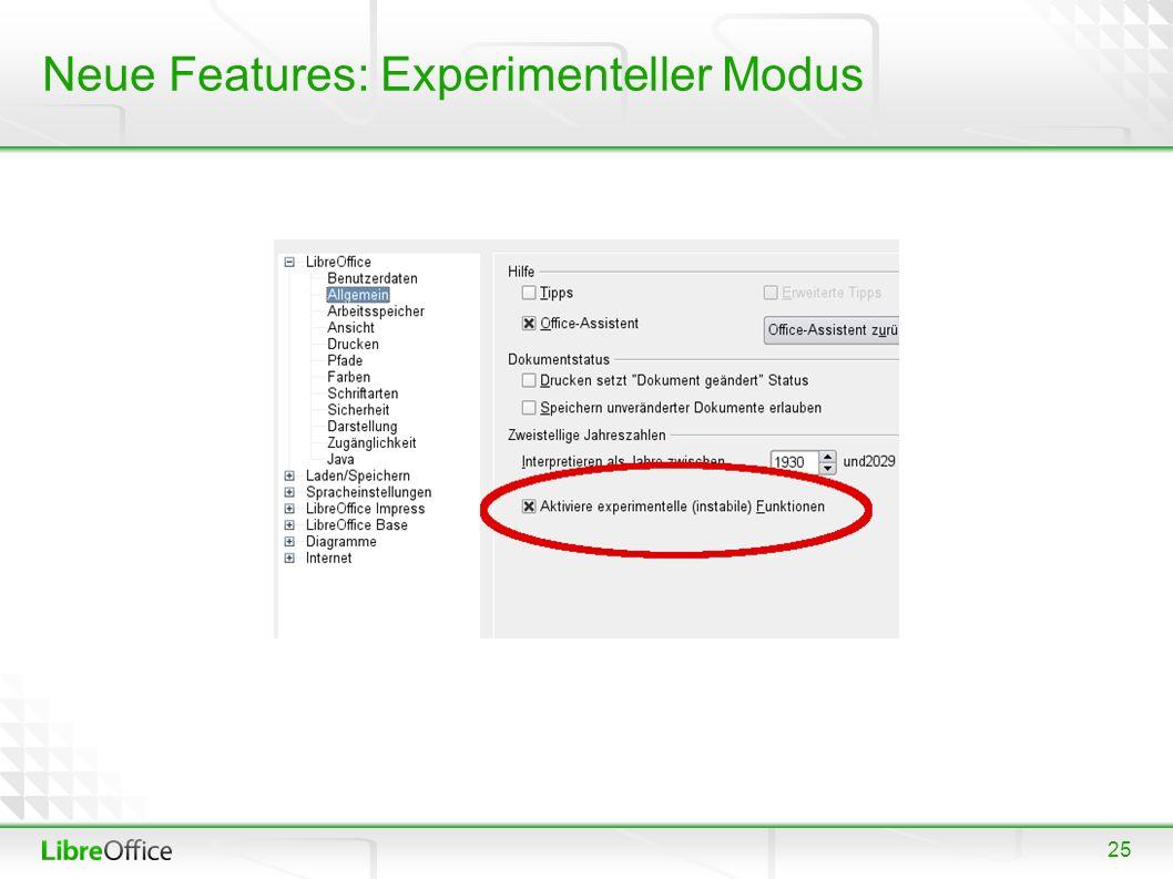 25 Neue Features: Experimenteller Modus