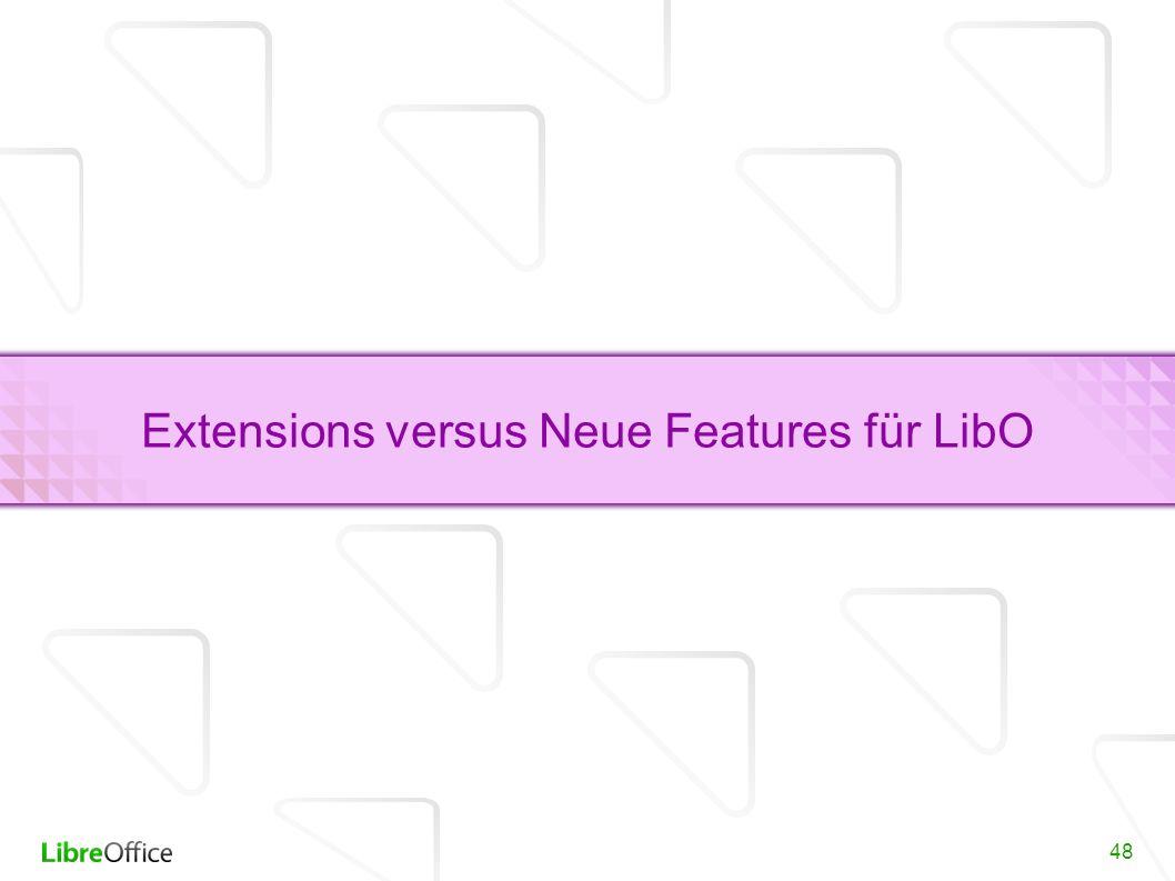 48 Extensions versus Neue Features für LibO