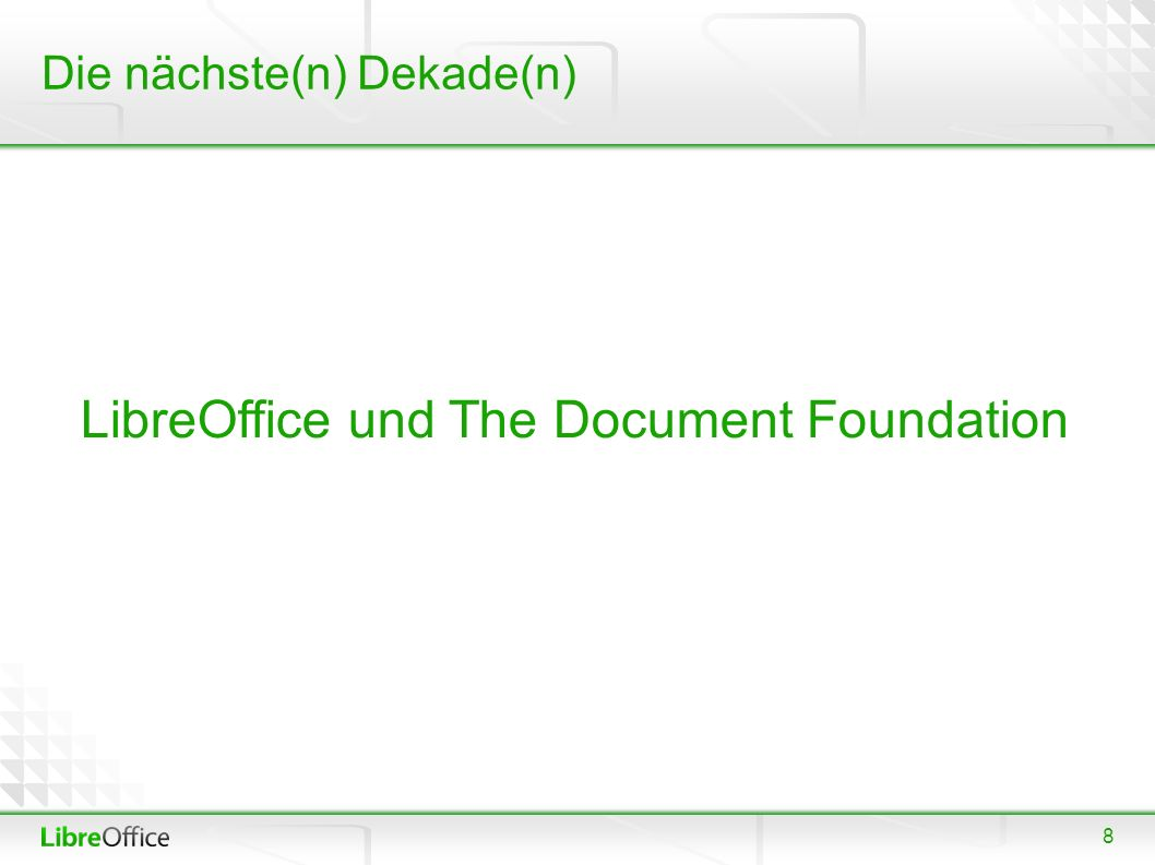 """9 Stiftung schon 2000 im OpenOffice.org Announcement """"In addition, Sun also announced today the new OpenOffice.org Foundation […] Sun will hold a equal membership position in the OpenOffice.org Foundation project management committee. Community Glauben an Community-basierte Entwicklungsmodelle Community gegründet am 28."""