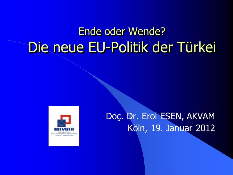 Türkische EU- Integrationspolitik II Institutionalisierung der EU-Angelegenheiten auf lokaler Ebene Gründung einer Verwaltungseinheit im Gouverneursamt nahezu in allen 81 Provinzen: eine Art lokales Kompetenzzentrum für EU- Angelegenheiten.