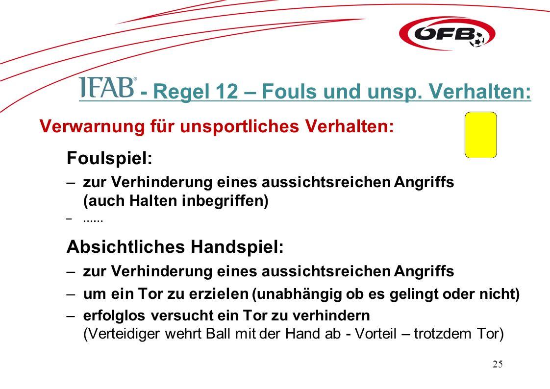 - Regel 12 – Fouls und unsp.