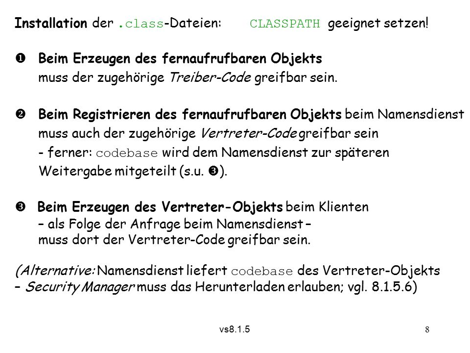 vs8.1.5 8 Installation der.class -Dateien: CLASSPATH geeignet setzen.