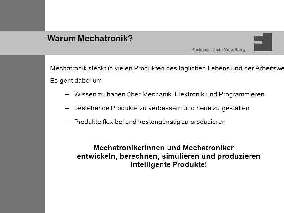 Warum Mechatronik.