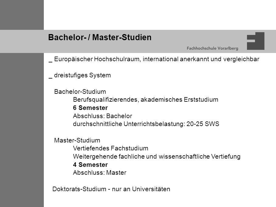 Bachelor- / Master-Studien _ Europäischer Hochschulraum, international anerkannt und vergleichbar _ dreistufiges System Bachelor-Studium Berufsqualifi