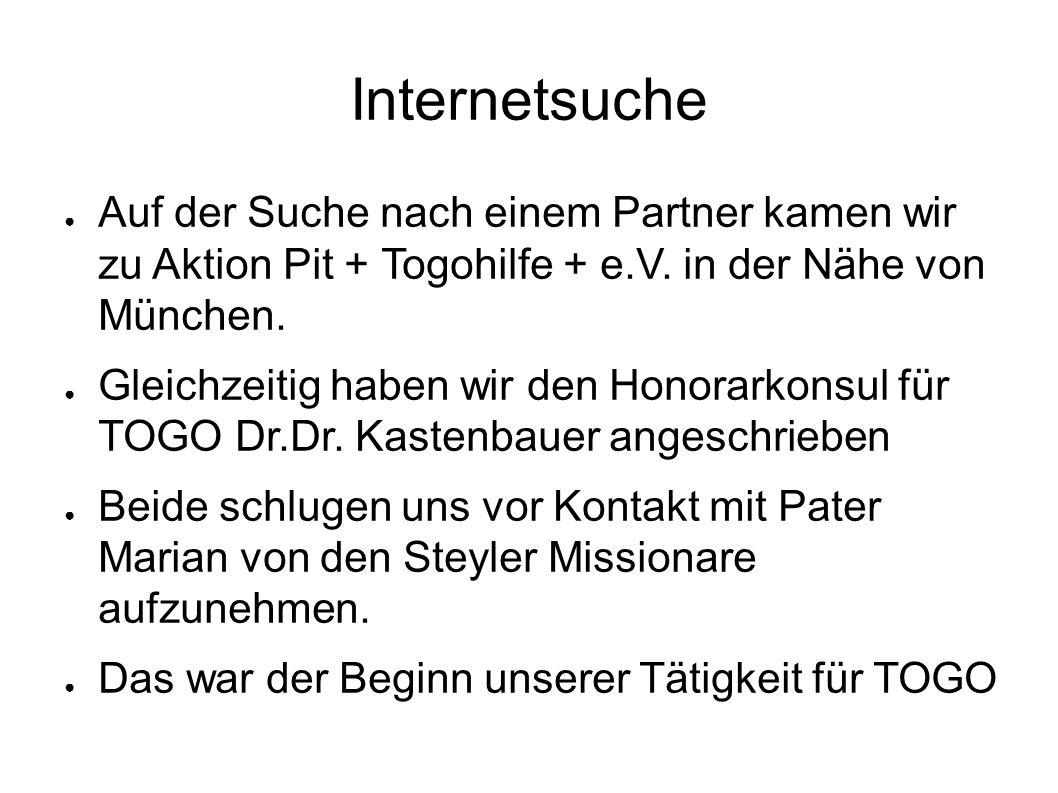 Internetsuche ● Auf der Suche nach einem Partner kamen wir zu Aktion Pit + Togohilfe + e.V.