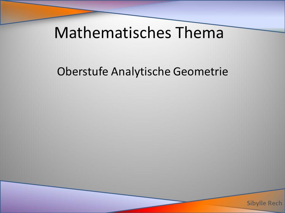 Mathematisches Thema Sibylle Rech Oberstufe Analytische Geometrie