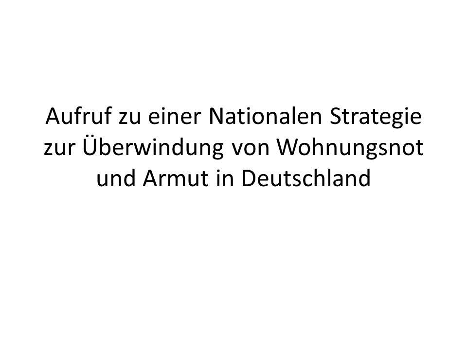 Aufruf zu einer Nationalen Strategie zur Überwindung von Wohnungsnot und Armut in Deutschland