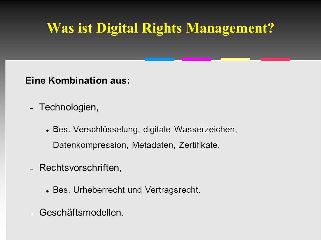 Informatik & Gesellschaft - TU Berlin – 2005 - Wie funktioniert DRM.