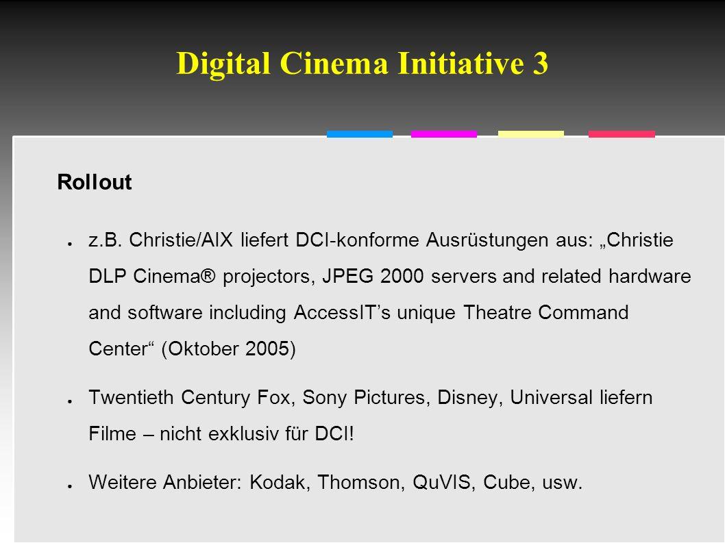 """Informatik & Gesellschaft - TU Berlin – 2005 - Digital Cinema Initiative 4 Kosten für DCI-Umrüstung (""""D-Cinema ) ● ca."""