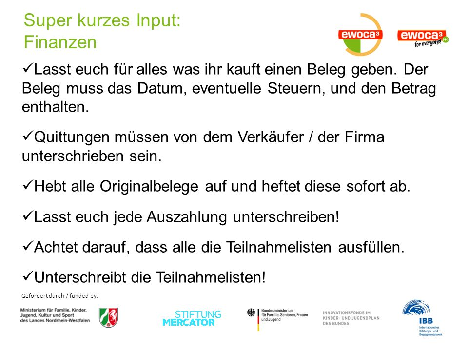 Gefördert durch / funded by: Thank you for your attention and much success with your camp.