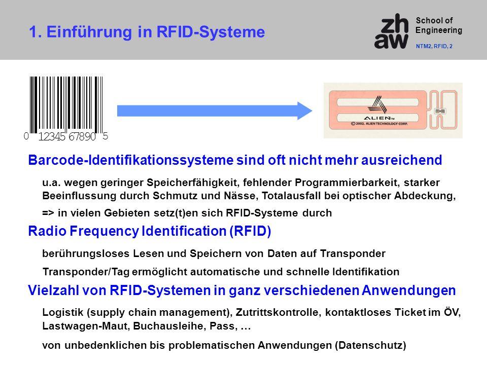 School of Engineering Barcode-Identifikationssysteme sind oft nicht mehr ausreichend u.a.