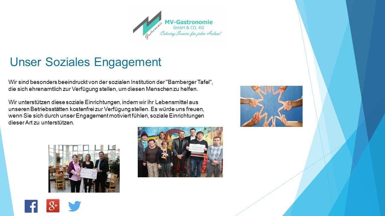 Unser Soziales Engagement Wir sind besonders beeindruckt von der sozialen Institution der