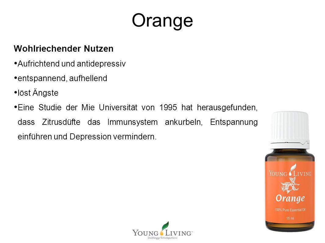 Orange Wohlriechender Nutzen Aufrichtend und antidepressiv entspannend, aufhellend löst Ängste Eine Studie der Mie Universität von 1995 hat herausgefunden, dass Zitrusdüfte das Immunsystem ankurbeln, Entspannung einführen und Depression vermindern.