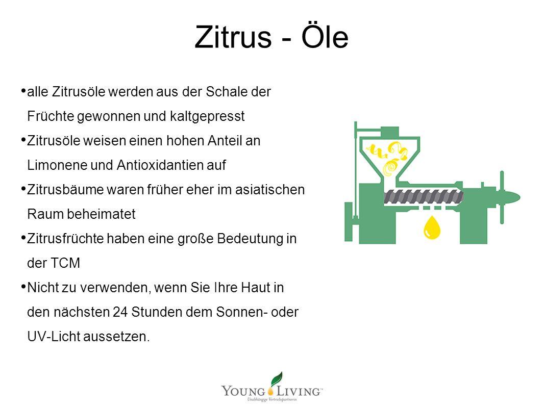 Zitrus - Öle alle Zitrusöle werden aus der Schale der Früchte gewonnen und kaltgepresst Zitrusöle weisen einen hohen Anteil an Limonene und Antioxidan