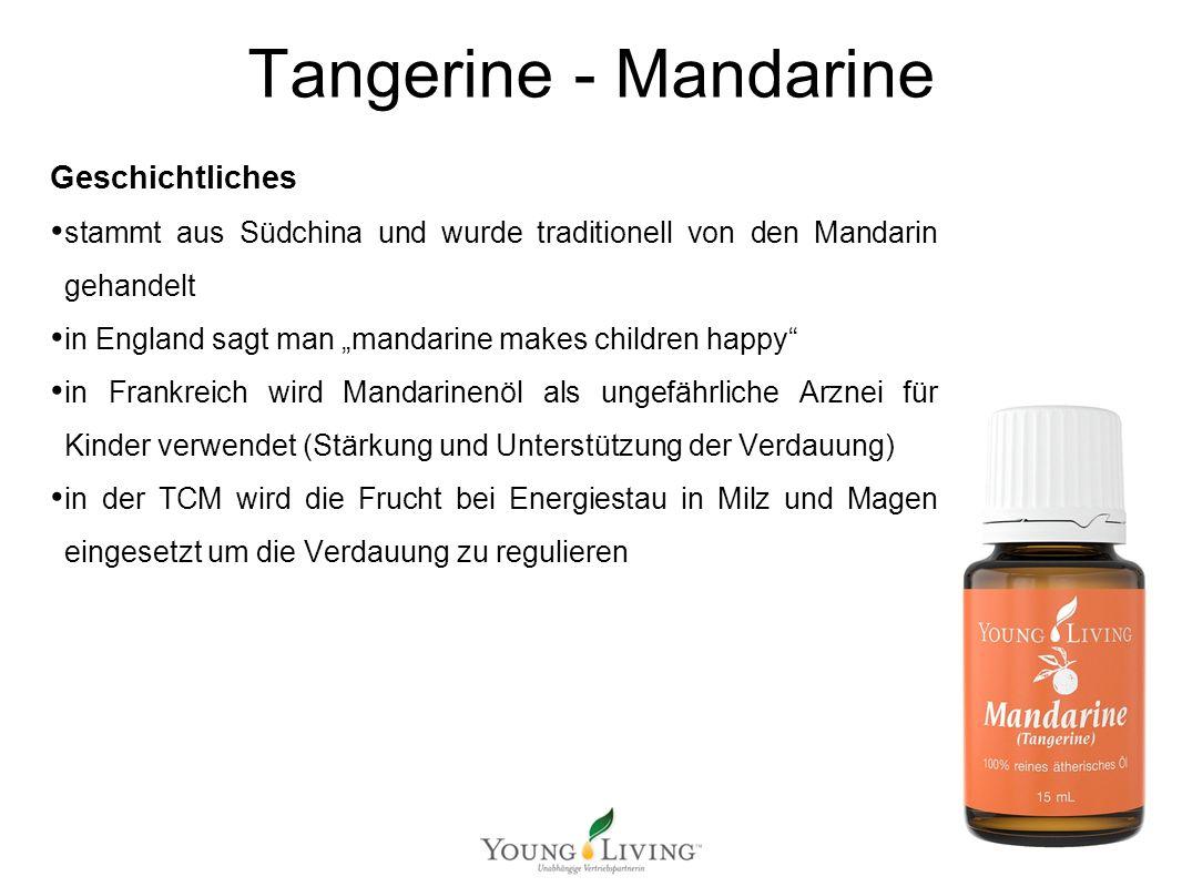 Innere Reinigung nach den 5 Wandlungsphasen Mit ätherischen Ölen von Young Living Tangerine - Mandarine Geschichtliches stammt aus Südchina und wurde