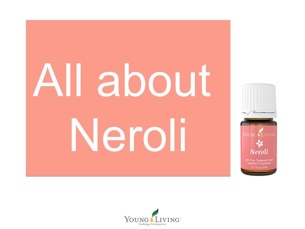 All about Neroli