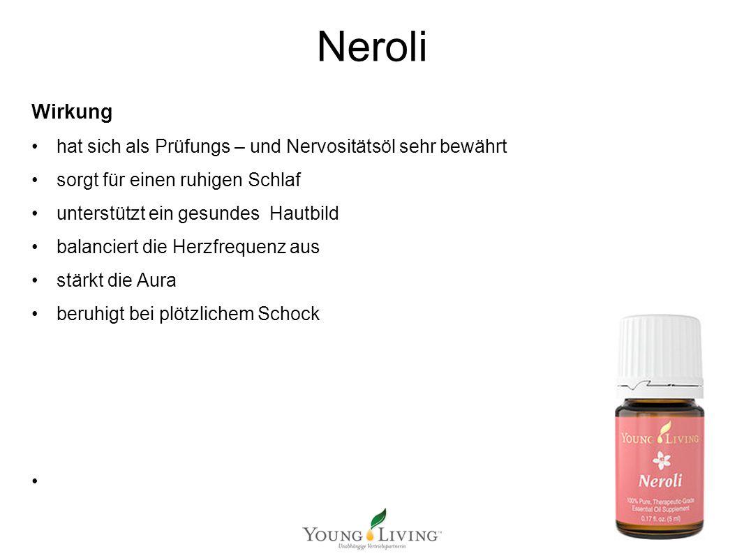 Innere Reinigung nach den 5 Wandlungsphasen Mit ätherischen Ölen von Young Living Neroli Wirkung hat sich als Prüfungs – und Nervositätsöl sehr bewährt sorgt für einen ruhigen Schlaf unterstützt ein gesundes Hautbild balanciert die Herzfrequenz aus stärkt die Aura beruhigt bei plötzlichem Schock