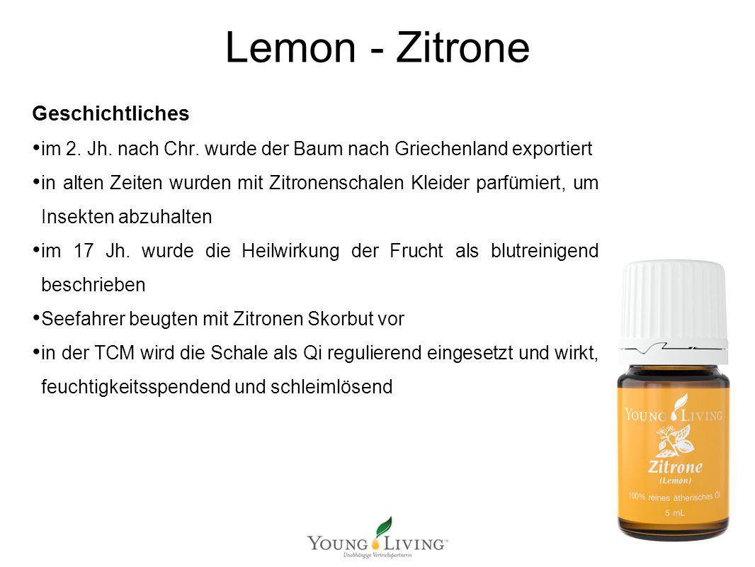 Innere Reinigung nach den 5 Wandlungsphasen Mit ätherischen Ölen von Young Living Lemon - Zitrone Geschichtliches im 2. Jh. nach Chr. wurde der Baum n