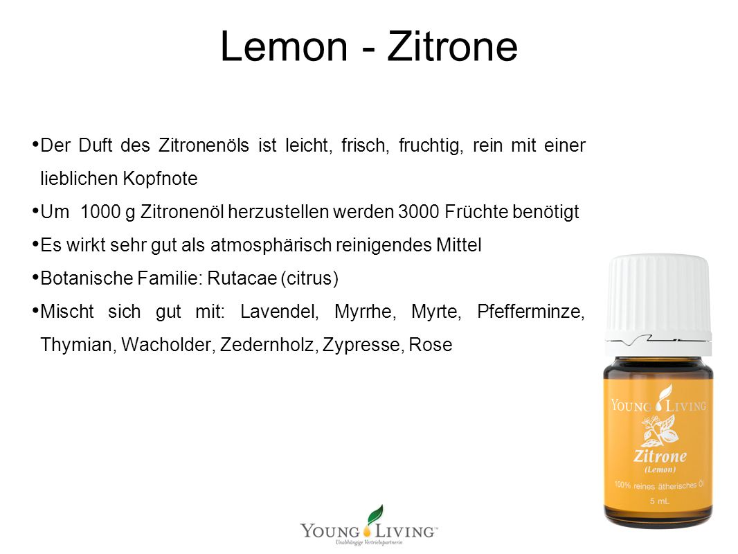 Innere Reinigung nach den 5 Wandlungsphasen Mit ätherischen Ölen von Young Living Lemon - Zitrone Der Duft des Zitronenöls ist leicht, frisch, fruchti