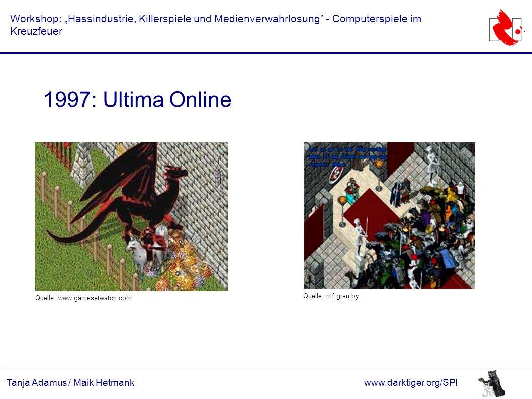 """Tanja Adamus / Maik Hetmankwww.darktiger.org/SPI Workshop: """"Hassindustrie, Killerspiele und Medienverwahrlosung"""" - Computerspiele im Kreuzfeuer 1997:"""