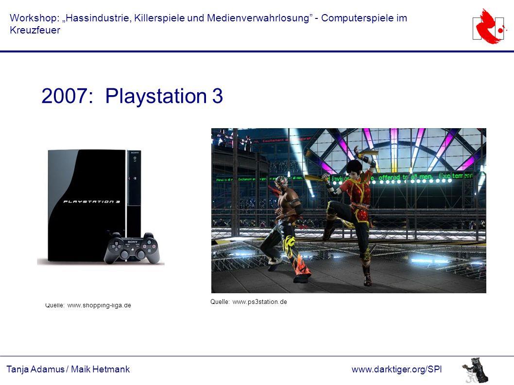 """Tanja Adamus / Maik Hetmankwww.darktiger.org/SPI Workshop: """"Hassindustrie, Killerspiele und Medienverwahrlosung"""" - Computerspiele im Kreuzfeuer 2007:"""