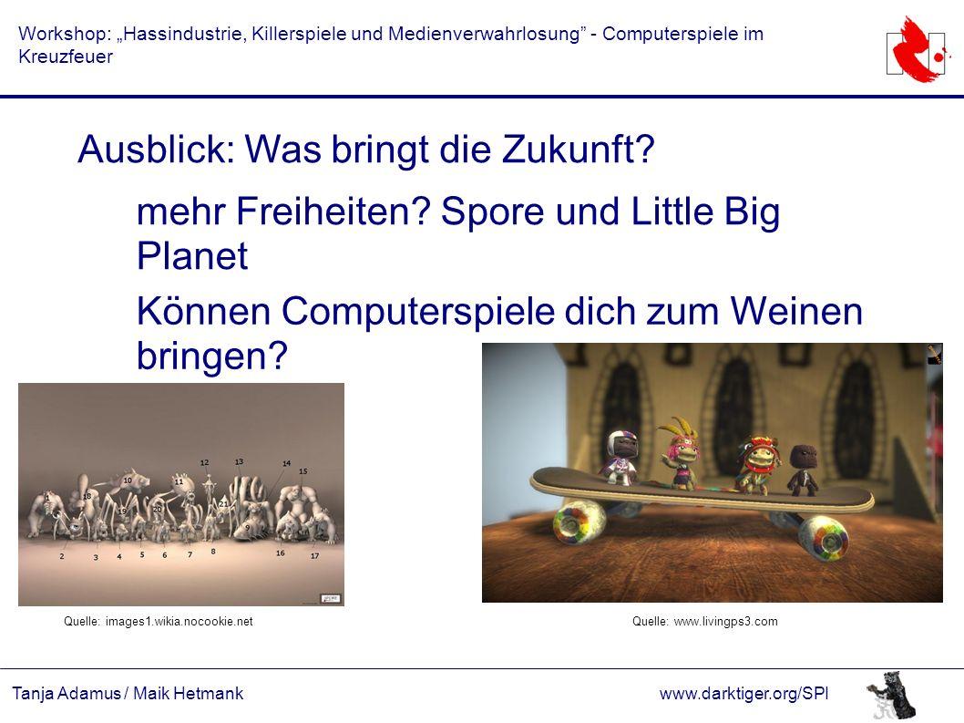 """Tanja Adamus / Maik Hetmankwww.darktiger.org/SPI Workshop: """"Hassindustrie, Killerspiele und Medienverwahrlosung"""" - Computerspiele im Kreuzfeuer Ausbli"""