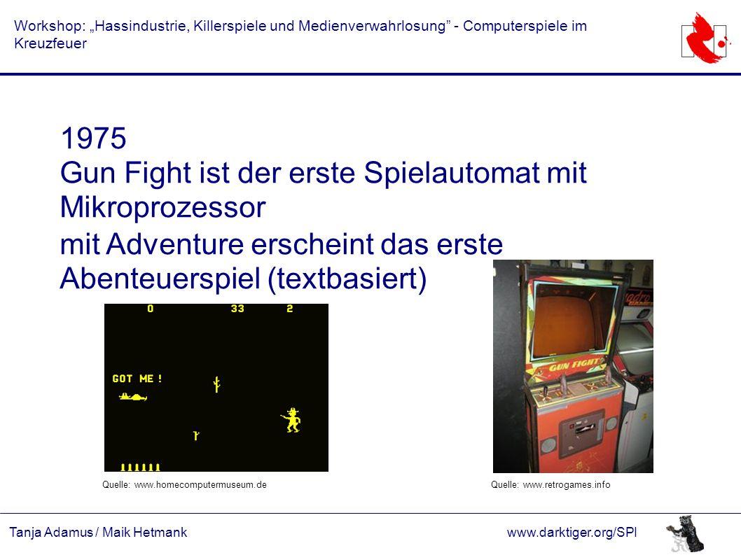 """Tanja Adamus / Maik Hetmankwww.darktiger.org/SPI Workshop: """"Hassindustrie, Killerspiele und Medienverwahrlosung"""" - Computerspiele im Kreuzfeuer 1975 G"""