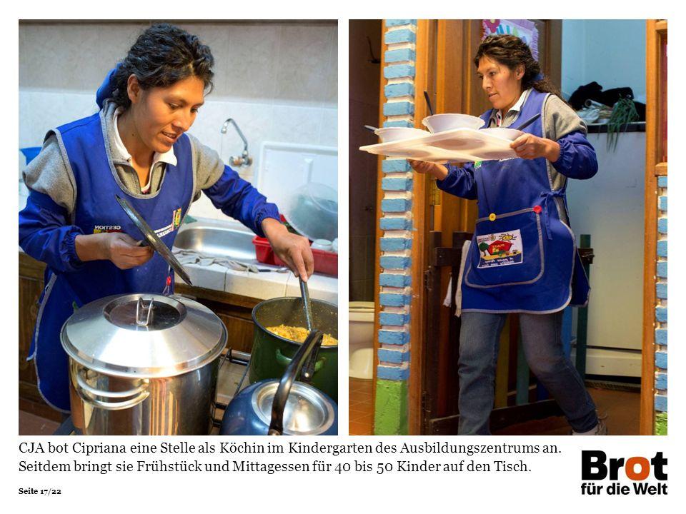 Seite 17/22 CJA bot Cipriana eine Stelle als Köchin im Kindergarten des Ausbildungszentrums an.