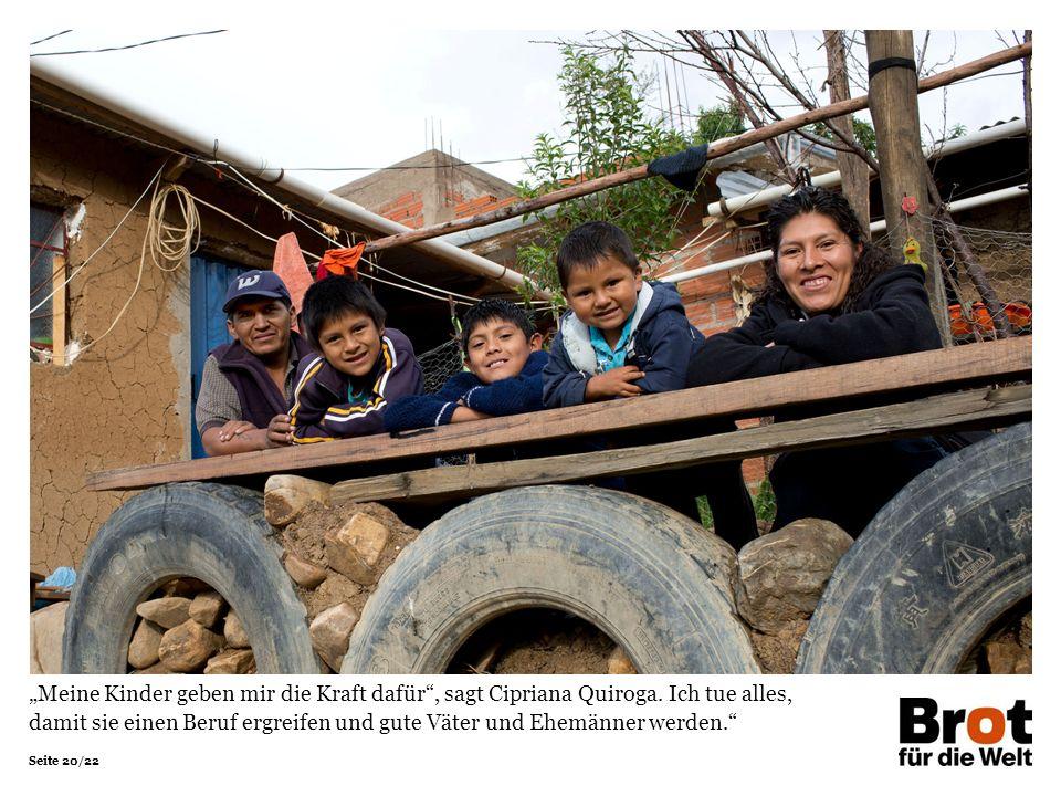 """Seite 20/22 """"Meine Kinder geben mir die Kraft dafür , sagt Cipriana Quiroga."""