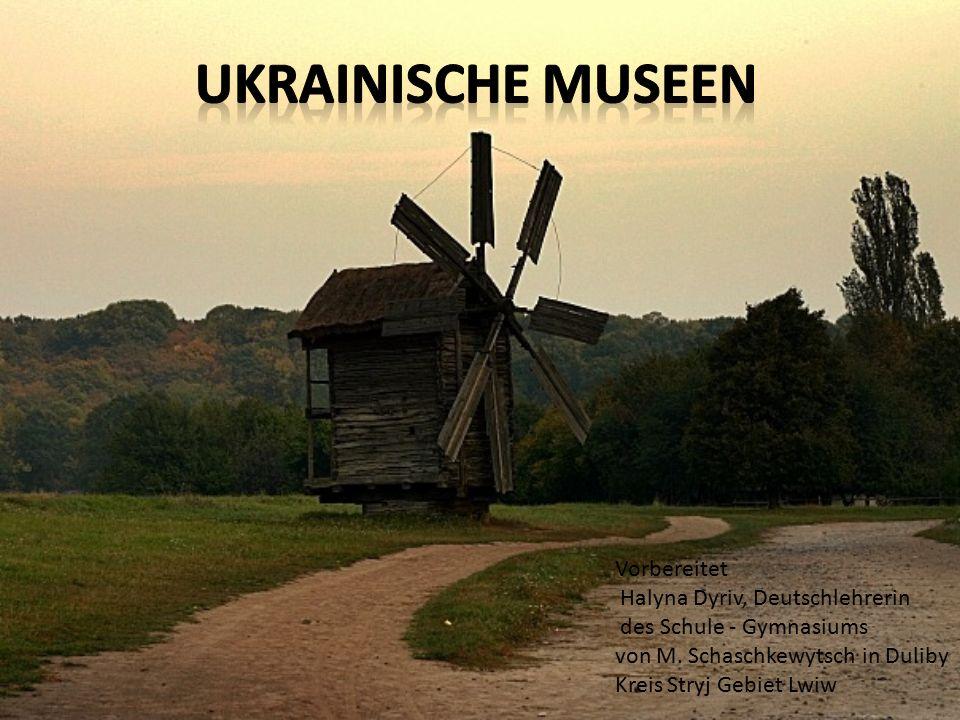 In der Ukraine gibt es viele bekannte und reiche Museen und Kunstsammlungen.