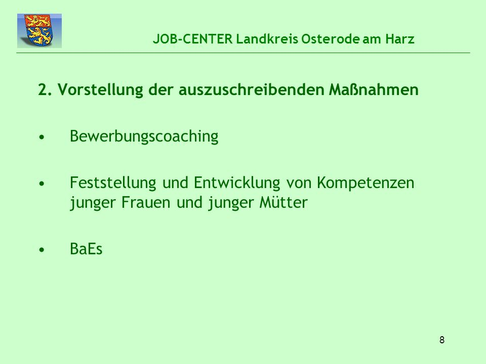 8 JOB-CENTER Landkreis Osterode am Harz 2.