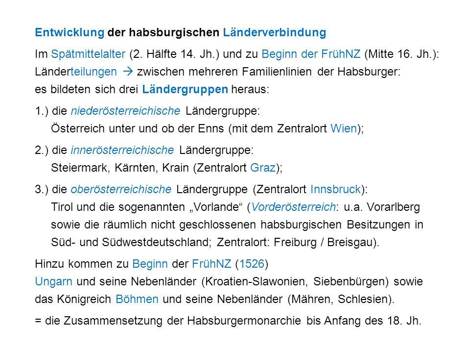Entwicklung der habsburgischen Länderverbindung Im Spätmittelalter (2.