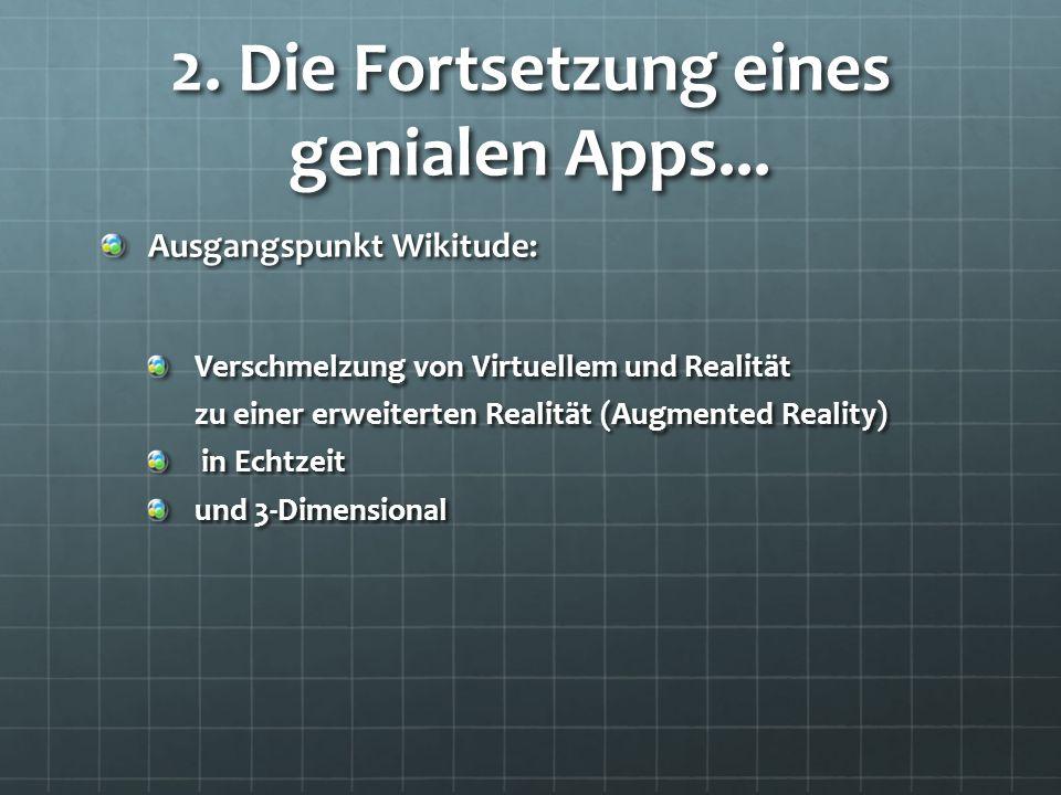 2. Die Fortsetzung eines genialen Apps...