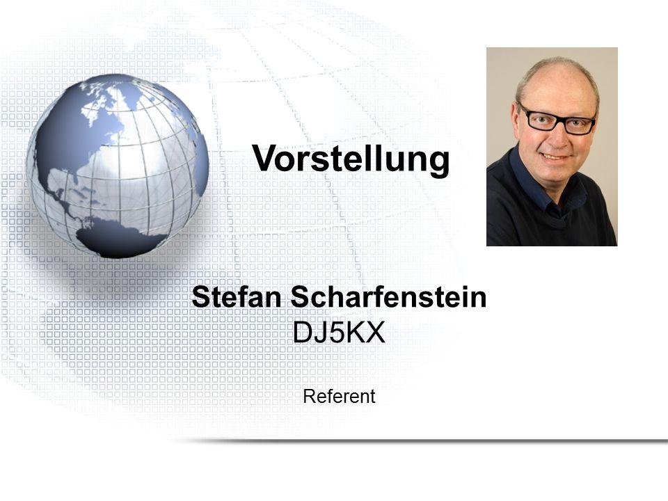 Vorstellung Stefan Scharfenstein DJ5KX Referent