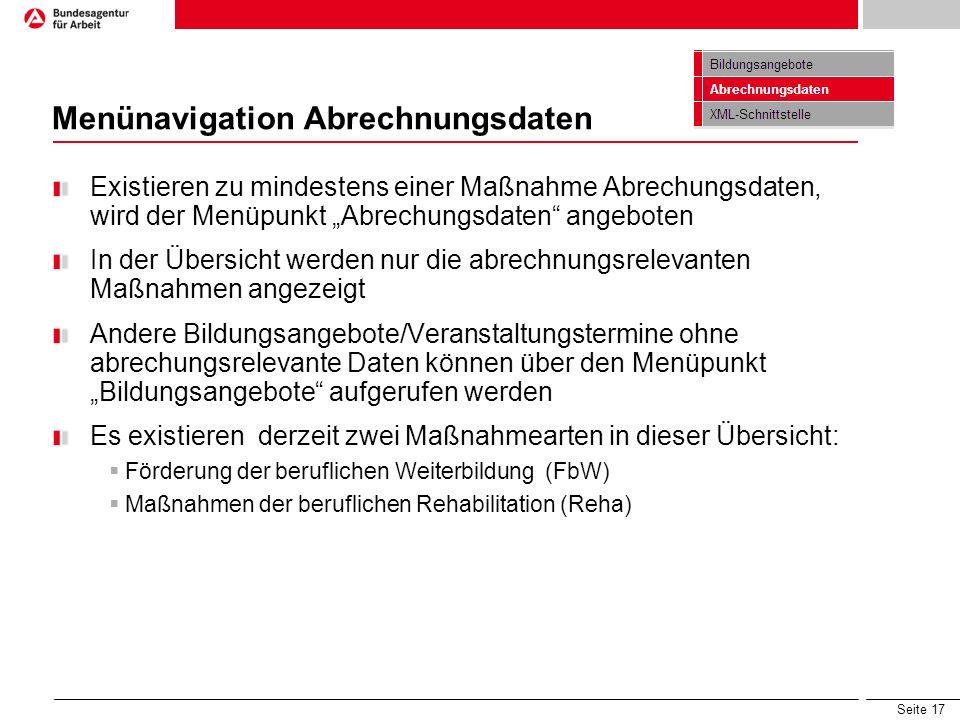 """Seite 17 Menünavigation Abrechnungsdaten Existieren zu mindestens einer Maßnahme Abrechungsdaten, wird der Menüpunkt """"Abrechungsdaten"""" angeboten In de"""