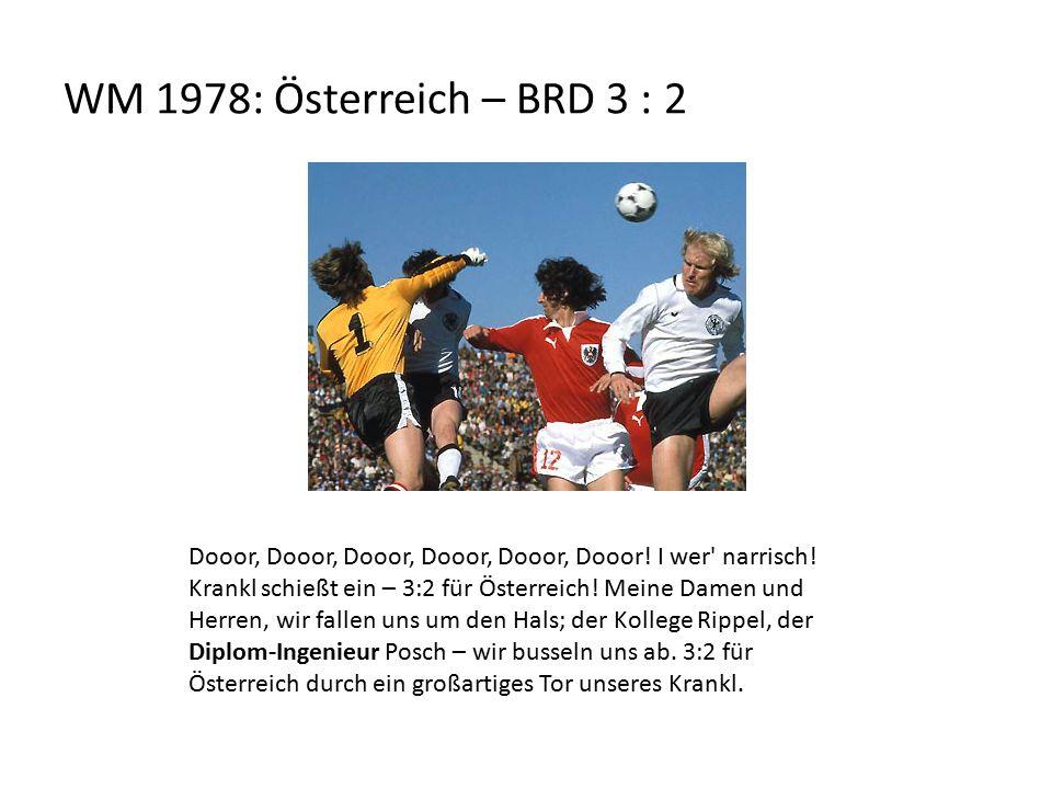WM 1978: Österreich – BRD 3 : 2 Dooor, Dooor, Dooor, Dooor, Dooor, Dooor.