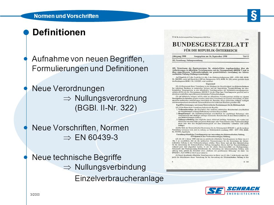 Normen und Vorschriften 3/2000 Definitionen · Aufnahme von neuen Begriffen, Formulierungen und Definitionen · Neue Verordnungen  Nullungsverordnung (BGBl.
