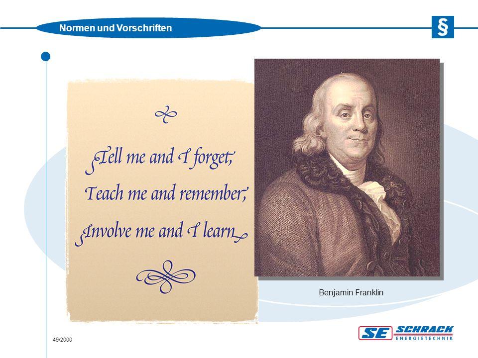 Normen und Vorschriften 49/2000 Benjamin Franklin